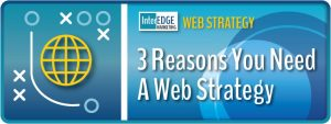 3-reasons-you-need-a-web-strategy