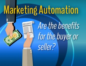 Marketing Automation - For the buyer or seller?