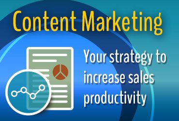 Will A Content Marketing Strategy Increase Sales Productivity?